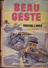 Beau Geste - Percival C. Wren - Editorial Minerva 1ª ed 1958