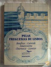 Pelas freguesias de Lisboa,1 Benfica,Carnide,Ameixoeira,Char