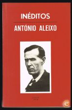 INÉDITOS - António Aleixo - 1ª Edição