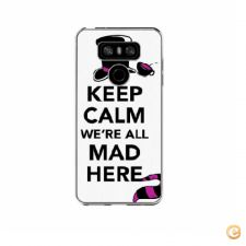 Capa Keep calm we are all mad here para LG G6