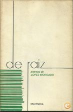 De Raiz - LOPES MORGADO