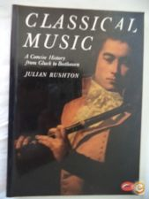 Classical Music A Concise History from Gluck to Beethoven