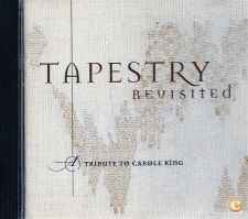 "TAPESTRY REVISITED ""A TRIBUTE TO CAROLE KING (PORTES GRÁTIS)"