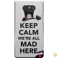 Capa Keep calm we are all mad here para LG G5