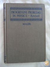 Progressive problems in physics revised - Miller