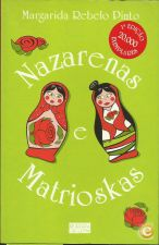 Nazarenas e Matrioskas - MARGARIDA REBELO PINTO