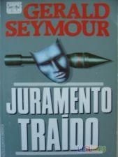 JURAMENTO TRAÍDO - GERALD SEYMOUR