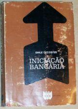 Emile Decoster  - Iniciação Bancária