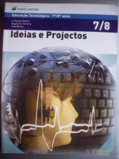 Ideias e Projectos - 7º e 8º anos educação tecnológica