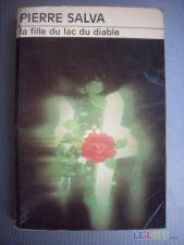 La fille du lac du diable - Pierre Salva