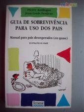 Guia de Sobrevivência para Uso dos Pais
