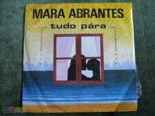 """Mara Abrantes-Tudo Pára-Single 7"""" 45 RPM"""
