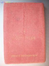 Métallurgie (1º vol.) 1964 - Aide-Mémoire Dunod