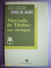 Mercado de Títulos - A.S. Gomes Mota, J. H. Correia Tomé