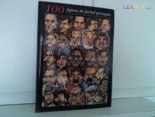 100 FIGURAS  DO FUTEBOL PORTUGUES