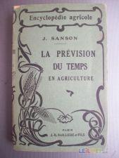 La Prévision de Temps en Agriculture (1925) - J.Sanson