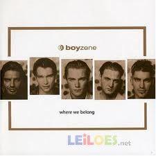 """Boyzone """"Where we belong"""""""