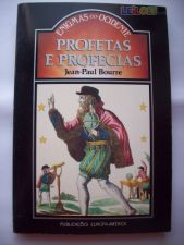Profetas e Profecias - Jean-Paul Bourre