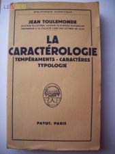 La Caractérologie, Tempéraments - Caractères - Typologie