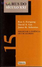 Gurus do Séc. XX: Negociar a Essência de um Acordo