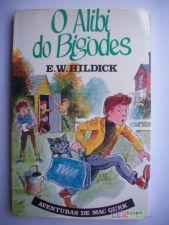 O Alibi do Bigodes - E. W. Hildick