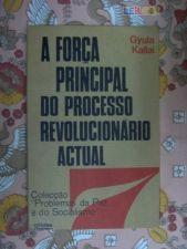 A Força Principal Do Processo Revolucionário Actual