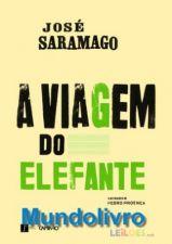 A Viagem do Elefante - José Saramago - Ed Especial
