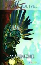 A Malinche - Laura Esquivel (2009)