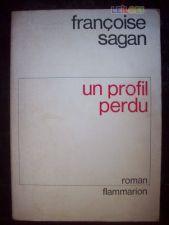 Un Profil Perdu - Françoise Sagan