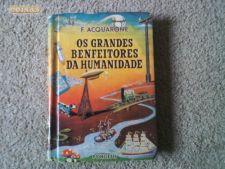 F.ACQUARONE - GRANDES BENFEITORES DA HUMANIDADE  - LIVRO 50