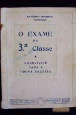 O EXAME DA 3ª CLASSE - EXERCÍCIOS PARA A PROVA ESCRITA T