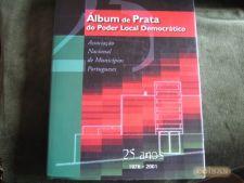Álbum de Prata do Poder Local Democrático 25 anos 1976-2001