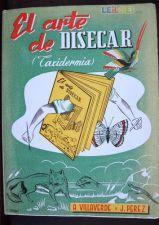 TAXIDERMIA El Arte de Disecar 1958 ILUSTRADO