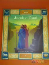 Jacob e Esaú - irmãos e rivais   - - -  Paola Parazzoli