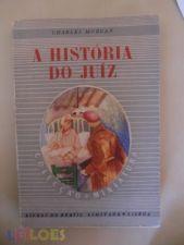 A HISTÓRIA DO JUIZ // CHARLES MORGAN    (col miniatura)