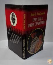 Uma bala para Cinderela / John D. MacDonald