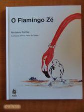 O Flamingo Zé (e o ABC do Flamingo Zé)  // Madelena Santos