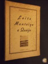 Burgette (Ernesto);Leite Manteiga e Queijo