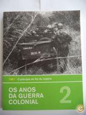 Os anos da guerra colonial vol.2 - 1961 O princípio do fim d