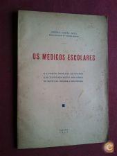 AMÉRICO CORTEZ PINTO-OS MÉDICOS ESCOLARES-1935 ASSINADO