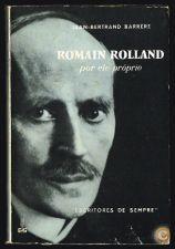 ROMAIN ROLLAND por ele próprio Jean - Bertrand Barrére