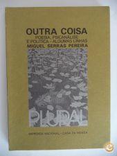 Outra coisa (1ªed.1983) Miguel Serras Pereira