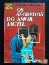 A. Vignati e O. Caballero - Os Segredos do Amor Táctil
