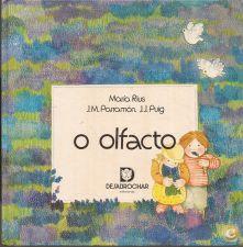 Os Cinco Sentidos: O Olfacto - Maria Rius (1986)