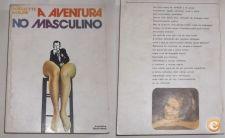 A aventura no masculino - Huguette Maure - sexo etc.