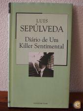 Diário de um killer sentimental - Luís Sepúlveda