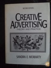 Creative Advertising Theory and Practice - Sandra E Moriarty