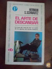 El arte de descansar - Herman S Schwartz