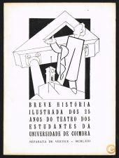 BREVE HISTÓRIA ILUSTRADA DOS 25 ANOS DO TEATRO DOS ESTUDANTE