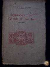 MEMÓRIAS DAS CALDAS DA RAINHA - AUGUSTO DA SILVA CARVALHO